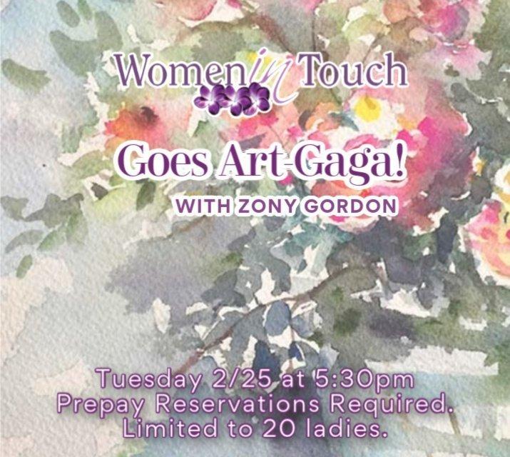 Women in Touch Goes Art-Gaga with Zony Gordon!